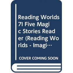 Reading Worlds 7I Five Magic Stories Reader