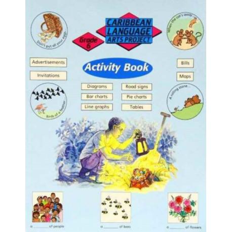 Caribbean Primary Language Arts Project: Grade 6 Activity Book