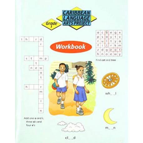 Caribbean Primary Language Arts Project: Grade 1 Workbook