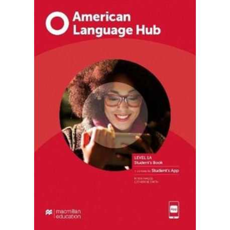 American Language Hub Level 1A Student's Book with Student's App