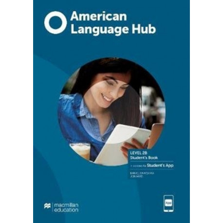 American Language Hub Level 2B Student's Book with Student's App