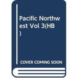 Pacific Northwest Vol 3(HB)