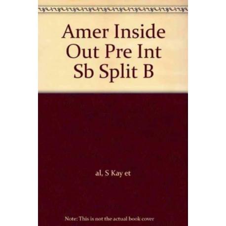 Amer Inside Out Pre Int SB Split B