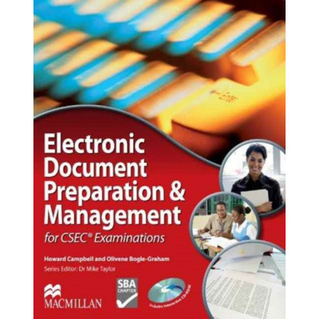 Electronic Document Preparation & Management for CSEC (R) Examinations Student's Book and CD-ROM
