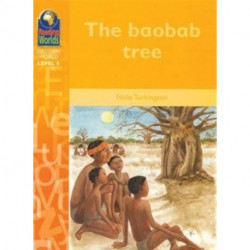 Reading Worlds 4D The Baobab Tree Reader