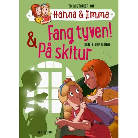 Fang tyven/På skitur. Hanna & Emma 5: Hanna & Emma 5