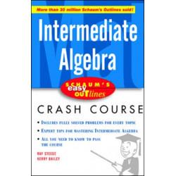 Schaum's Easy Outline Intermediate Algebra