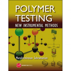 Polymer Testing: New Instrumental Methods
