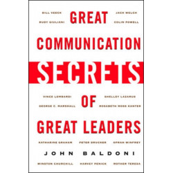 Great Communication Secrets of Great Leaders