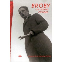 Rudolf Broby-Johansen: en central outsider i det 20. århundrede
