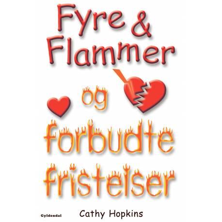 Fyre & Flammer 8 - Fyre & Flammer og forbudte fristelser