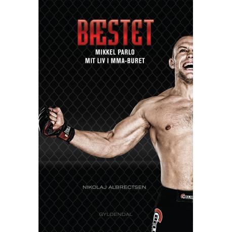 Bæstet: Mikkel Parlo fortæller om sit liv i MMA-buret