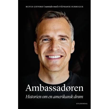 Ambassadøren: Historien om en amerikansk drøm