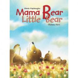 Mama Bear, Little Bear