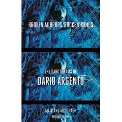 Broken Mirrors/Broken Minds: The Dark Dreams of Dario Argento