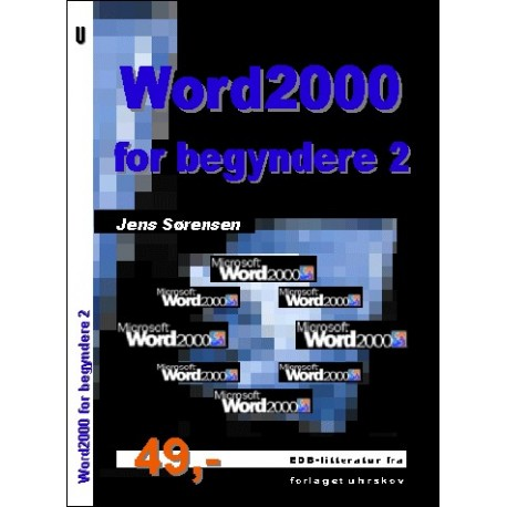 Word2000 for begyndere 2 (Bind 2)