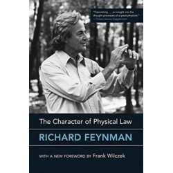 The Character of Physical Law, with New Foreword