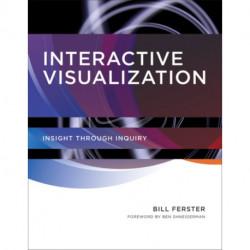 Interactive Visualization: Insight through Inquiry