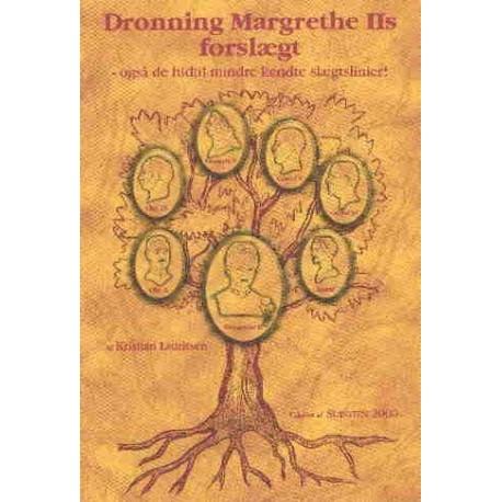 dronning margrethe 2's forslægt - Dronning Margrethe IIs forslægt: også de hidtil mindre kendte slægtslinjer - Dronningens forslægt i 10 generationer tilbage til 1600-tallet