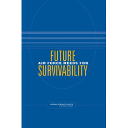 Future Air Force Needs for Survivability