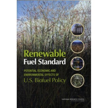 Renewable Fuel Standard: Potential Economic and Environmental Effects of U.S. Biofuel Policy