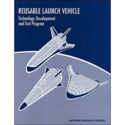 Reusable Launch Vehicle: Technology Development and Test Program