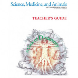 Science, Medicine, and Animals: A Circle of Discovery: Teacher's Guide