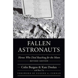 Fallen Astronauts: Heroes Who Died Reaching for the Moon, Revised Edition