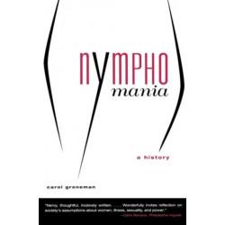 Nymphomania - a History