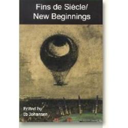Fins de Siecle/New Beginnings