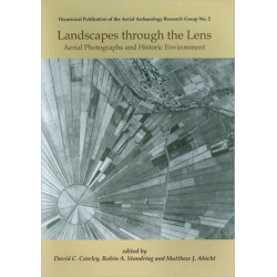 Landscapes Through the Lens: Aerial Photographs and the Historic Environment