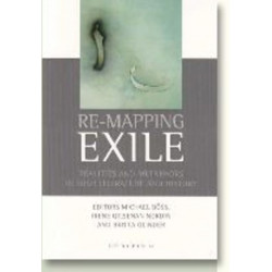 Re-Mapping Exile: Realities & Metaphors in Irish Literature & History