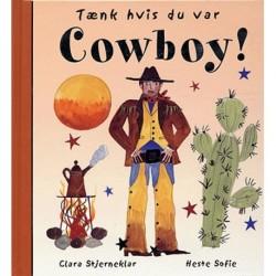 Tænk hvis du var cowboy