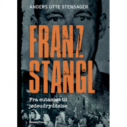 Franz Stangl: Fra eutanasi til jødeudryddelse