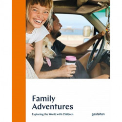 Family Adventures: Exploring the World with Children