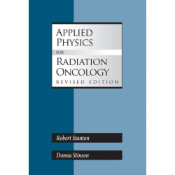 Applied Physics for Radiation Oncology