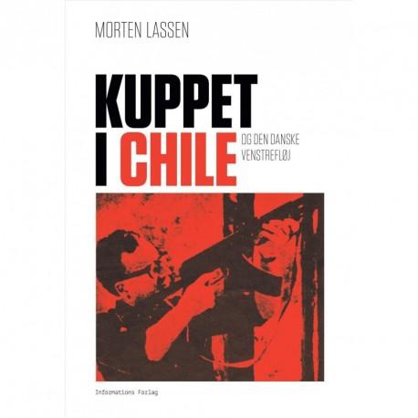 Kuppet i Chile og den danske venstrefløj: og den danske venstrefløj