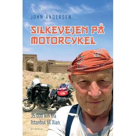Silkevejen på motorcykel: 35.000 km fra Istanbul til Xian