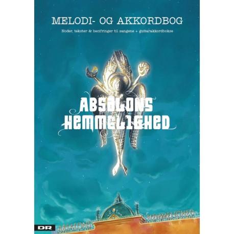 Absalons Hemmelighed - Melodi- og akkordbog: Noder, tekster og becifringer til sangene & guitarakkordbokse (Bind 1)