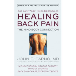 Healing Back Pain (Reissue Edition): The Mind-Body Connection