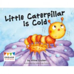 Little Caterpillar Is Cold