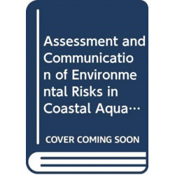 Assessment and Communication of Environmental Risks in Coastal Aquaculture: Joint Group of Experts on the Scientific Aspects of Marine Environmental Protection (Gesamp) (Gesamp Reports and Studies)