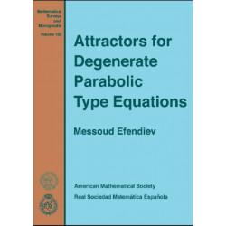 Attractors for Degenerate Parabolic Type Equations