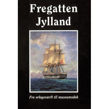Fregatten Jylland: fra orlogsværft til museumsdok