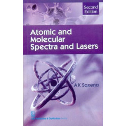 Atomic and Molecular Spectra and Lasers
