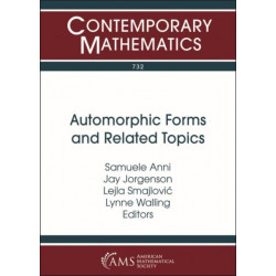 Automorphic Forms and Related Topics