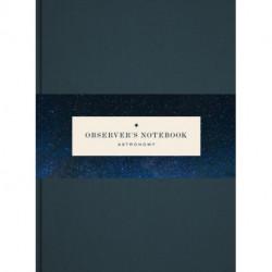 Observer's Notebooks: Astronomy