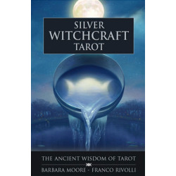 Silver Witchcraft Tarot: The Ancient Wisdom of Tarot