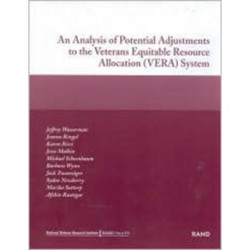 An Analysis of Potential Adjustments to the Veterans Equitable Resource Allocation (VERA) System