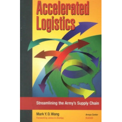 Accelerated Logistics: Streamlining the Army's Supply Chain